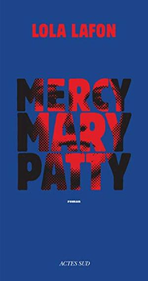MERCY, MARY, PATTY
